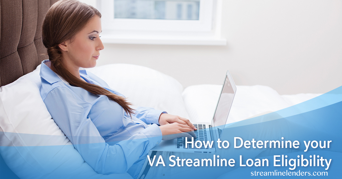 how-to-determine-your-va-streamline-loan-eligibility
