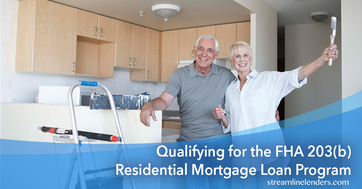 Qualifying for the FHA 203(b) Residential Mortgage Loan Program